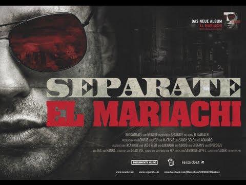 Separate - El Mariachi Videosnippet