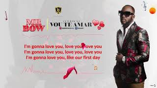 Mr.Bow- Vou te amar ( Lyrics)