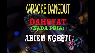 Karaoke Dahsyat Nada Pria - Abiem Ngesti (Karaoke Dangdut Tanpa Vocal)
