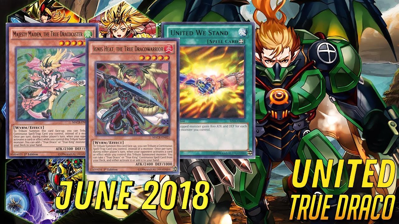 YGOPRO】TRUE DRACO UNITED + Profile (June 2018) - Yu-Gi-Oh