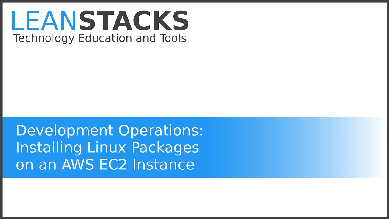 Installing Linux Packages on an EC2 Instance