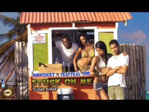 "Download ADVOKET feat. Trapykal One ""Stuck On Me (Sugar, Sugar)"""