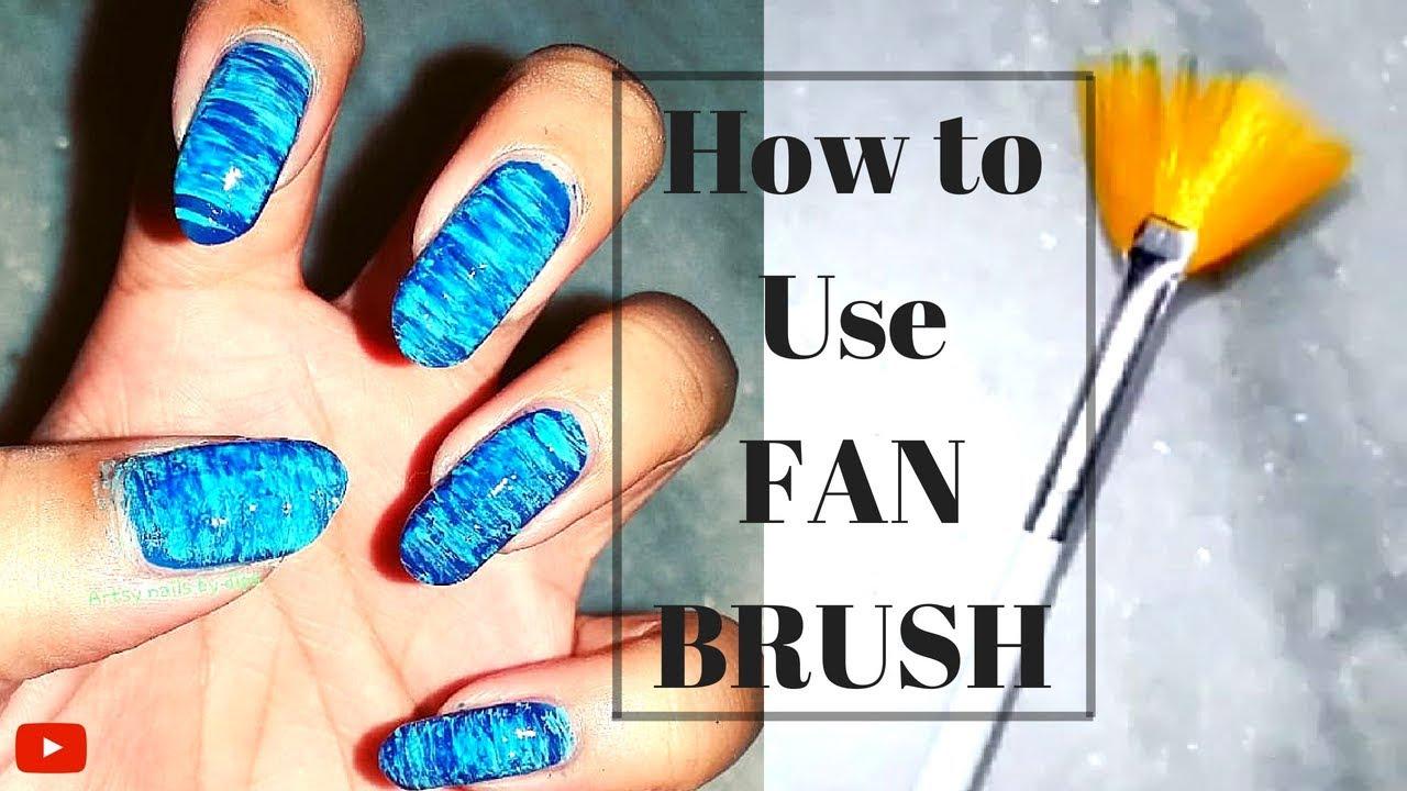 How To Use Fan Brush For Nail Art Beginner Friendly Youtube
