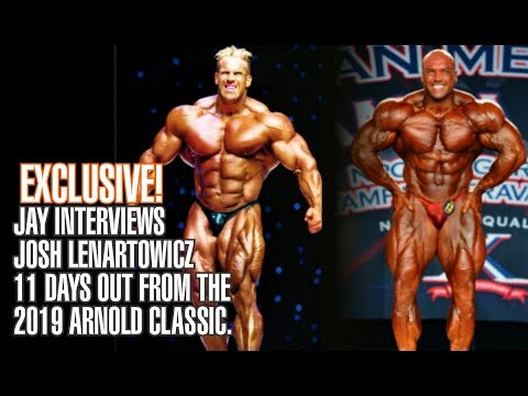 JAY CUTLER INTERVIEWS JOSH LENARTOWICZ - EXCLUSIVE 11 DAYS OUT FROM 2019 ARNOLD