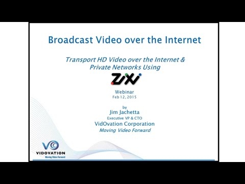 Broadcasting Video over Internet using Zixi Method