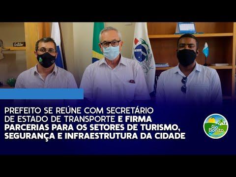 PREFEITO SE REÚNE COM SECRETÁRIO ESTADUAL DE TRASPORTE E FIRMA PARCEIRIAS PARA A CIDADE