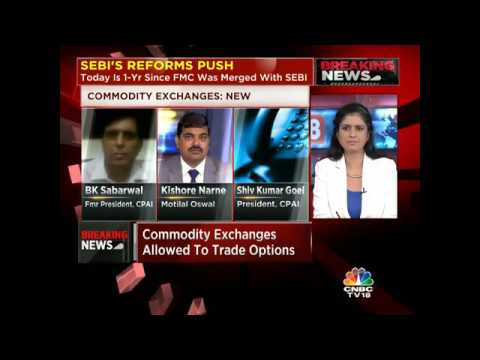 CNBC-TV18 EXCLUSIVE: SEBI'S REFORMS PUSH. New Rules For Commodity Exchanges.