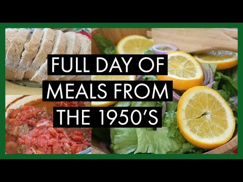 FULL DAY OF MEALS FROM THE 1950'S  | VINTAGE RECIPES |  COOKING FROM SCRATCH