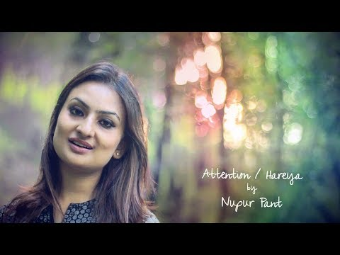 Charlie Puth - Attention / Haareya Song | Mashup | Nupur Pant feat. Yuden | 4K