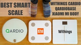 Best Smart Scale - Withings Cardio, QardioBase, Xiaomi Mi Body Scale