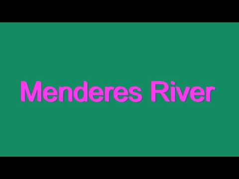How to Pronounce Menderes River