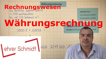 Währungsrechnung | Umrechnung EUR - USD | Rechnungswesen | Lehrerschmidt