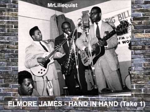 Elmore James - Hand In Hand (Take 1)