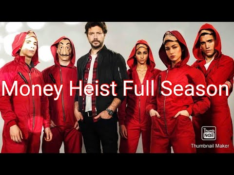 Watch Money Heist Full Season Free Online