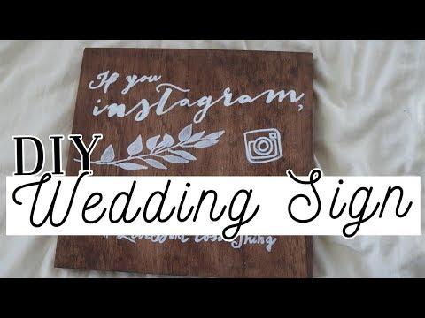 DIY Wedding Signs Tutorial #2 | Rustic Wood Instagram Hashtag Sign