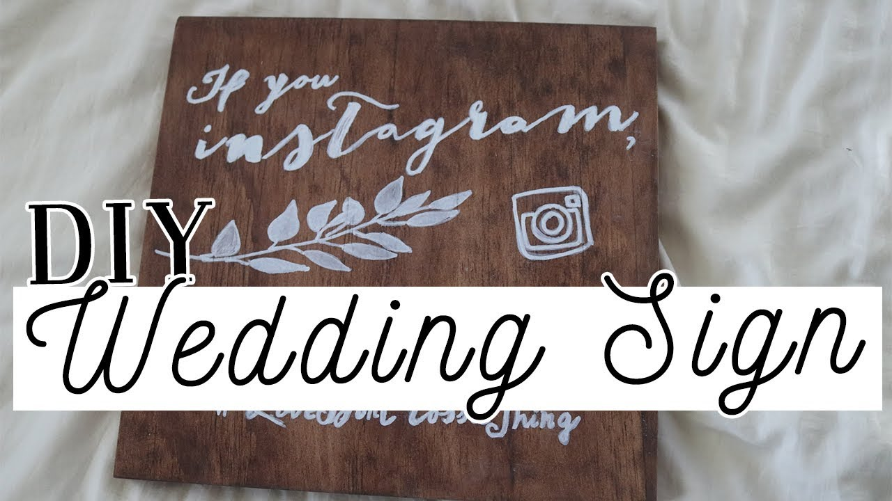 Diy Wedding Signs Tutorial 2 Rustic Wood Instagram Hashtag Sign