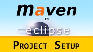 [LD] Maven in Eclipse (m2e) 01 - Project Setup | Let