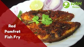 Red Pomfret Fish Fry| Easy Appetizer for Main course