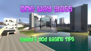 GMOD DarkRP Basing Tips: One Way Glass