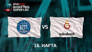 Maç Özeti: Best Balıkesir - Galatasaray Odeabank