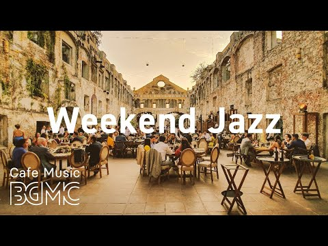 Weekend Jazz: Weekend JazzHop & Jazz Beats To Relax, Study At Home