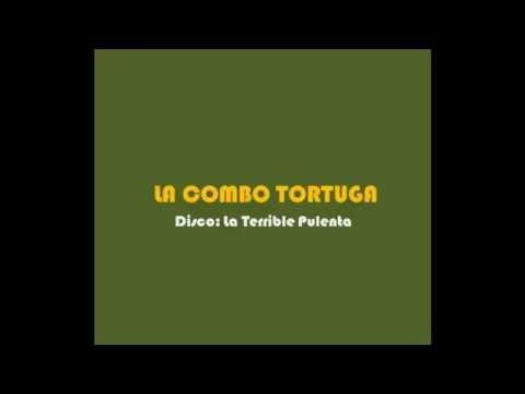 La Combo Tortuga - Tortuga Vacilona