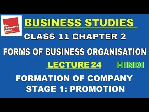Business Studies Class 11 Chapter 2 Lec. 24 FORMATION OF COMPANY | STAGE 1: PROMOTION