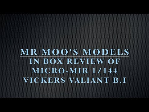 1:144 Micro Mir Vickers Valiant B I In Box Review