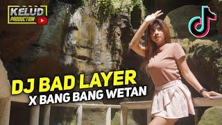DJ BAD LIAR X MELODY BANG BANG WETAN BASS GLERR