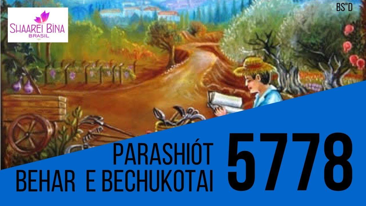 Parashiót Behar e Bechukotai 5778 - R' Efraim Birbojm