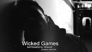 The Weeknd - Wicked Games (Instrumental Remake)