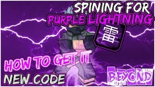 [MASSIVE CODE!]SPINNING FOR THE NEW PURPLE LIGHTING KG|SHOWCASING THE NEW WEAPON|ROBLOX NRPG- Beyond