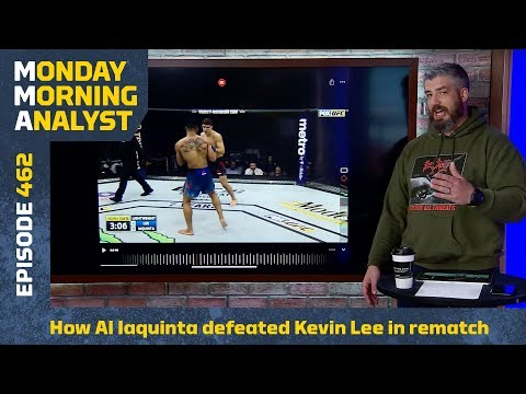 How Al Iaquinta Defeated Kevin Lee At UFC On FOX 31| Monday Morning Analyst #462