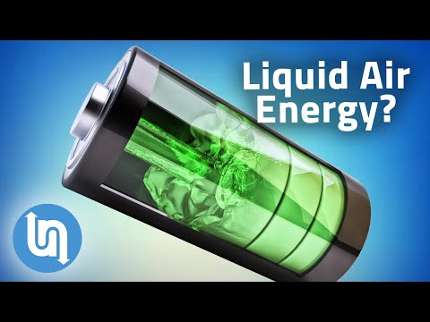 Liquid Air Battery Explained - Rival to Lithium Ion Batteries?