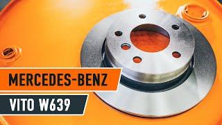 Kaip pakeisti galiniai stabdžių diskai ir galinių stabdžių kaladėlės MERCEDES-BENZ VIANO W639