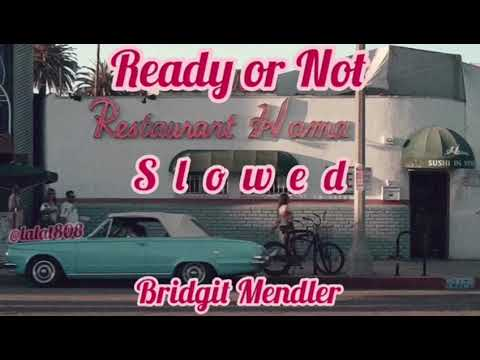 Ready or Not - Bridgit Mendler // slowed