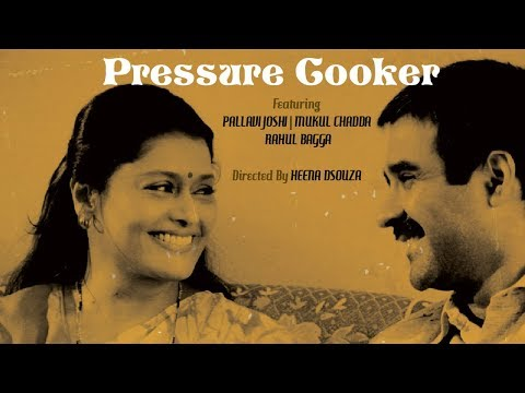 Pressure cooker | Pallavi Joshi, Mukul Chadda | Short Film of the Day