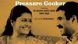 Pressure Cooker | Short Film | Shortlist JioFilmFare 2018 | Pallavi Joshi | By Heena Dsouza