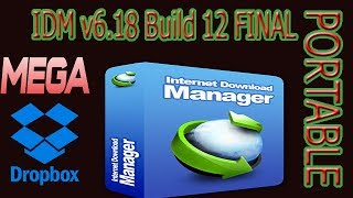 Descargar Internet Download Manager v6.18 Build 12 FINAL PORTABLE [MEGA,Dropbox]