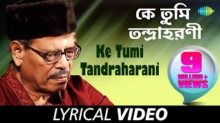 Ke Tumi Tandraharani with lyrics | Sabai To Sukhi Hotey Chai | Manna Dey | HD Song