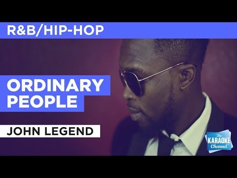 Ordinary People in the style of John Legend | Karaoke with Lyrics