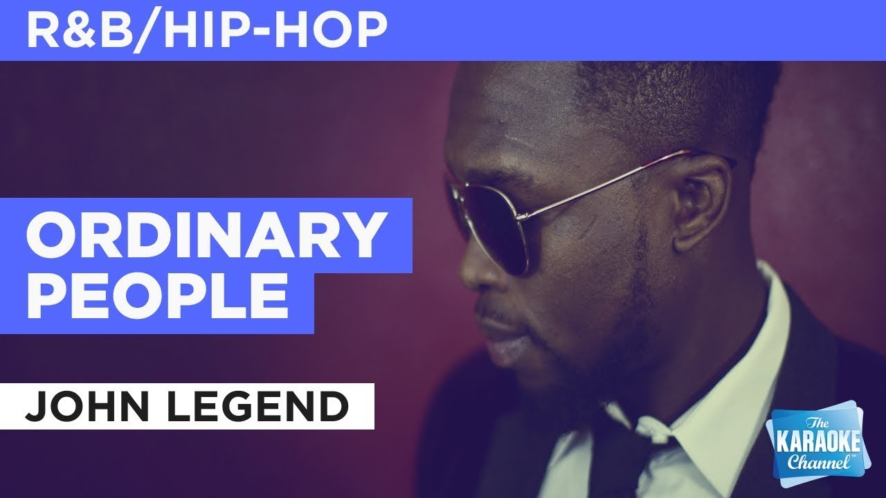 John Legend - Ordinary People (Chords)