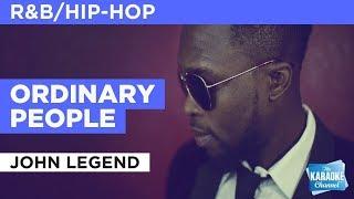 Ordinary People in the style of John Legend | Karaoke with Lyrics