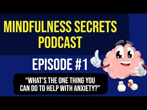 What's The One Thing You Can Do To Relieve Anxiety Naturally - Episode 1