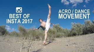 Andrea Catozzi - Best of Insta 2017 - ACRO MOVEMENT