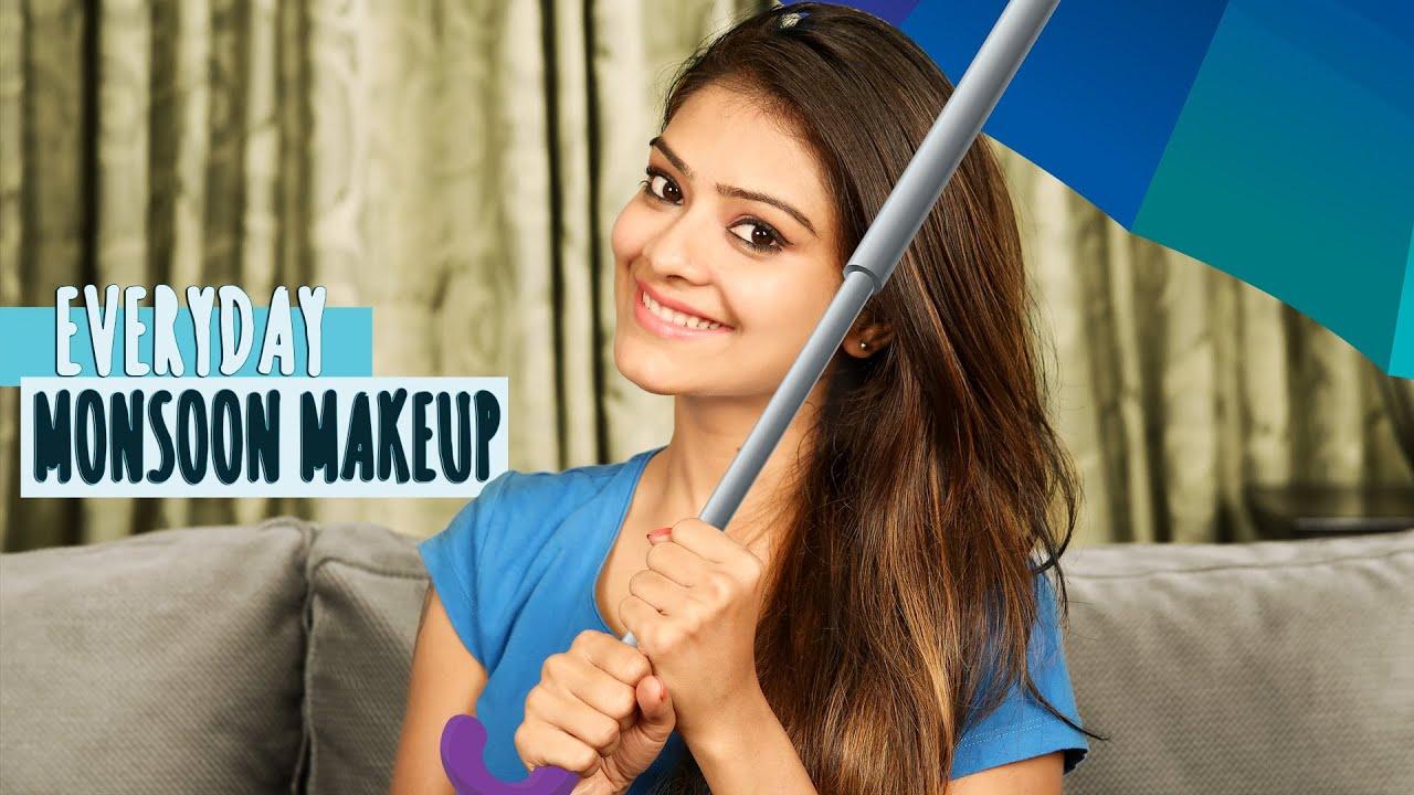 Everyday Monsoon Makeup Water Proof Makeup  Makeup Tutorial  DIY Makeup   Foxy  Learn Makeup