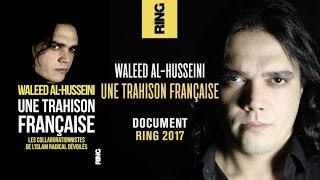 Une trahison française | Waleed Al-Husseini | Bande-annonce officielle
