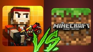Minecraft Pocket Edition (1.0.4) vs. Pixel Gun 3D (11.4.1)