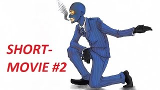 TF2 SHORT-MOVIE #2