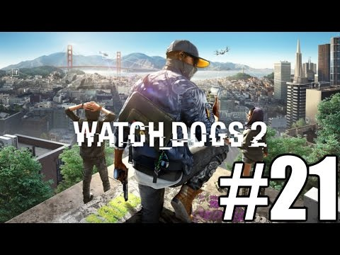 Watch Dogs 2 Gameplay Playthrough #21 - Power to the Sheeple (PC)